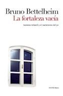 Papel FORTALEZA VACIA AUTISMO INFANTIL Y EL NACIMIENTO DEL YO (PAIDOS BASICA 8008545)