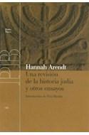 Papel UNA REVISION DE LA HISTORIA JUDIA Y OTROS ENSAYOS (PAIDOS BASICA 32122)