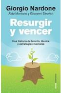 Papel RESURGIR Y VENCER UNA HISTORIA DE TALENTO TECNICA Y ESTRATEGIAS MENTALES (CONTEXTOS 14526)