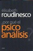 Libro Por Que El Psicoanalisis