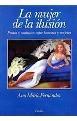 Papel MUJER DE LA ILUSION,LA-PACTOS Y CONTACTOS E/HOMBRES Y MUJERE