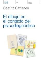 Libro El Dibujo En El Contexto Del Psicodiagnostico
