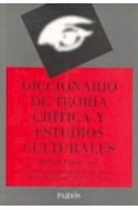 Papel DICCIONARIO DE TEORIA CRITICA Y ESTUDIOS CULTURALES (LEXICON 43028)