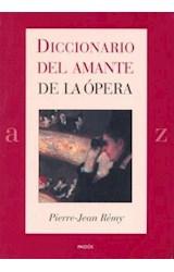 Papel DICCIONARIO DEL AMANTE DE LA OPERA