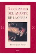 Papel DICCIONARIO DEL AMANTE DE LA OPERA (LEXICON 43037)