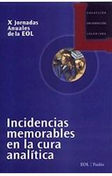 Papel INCIDENCIAS MEMORABLES EN LA CURA ANALIRICA