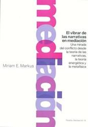 Libro El Vibrar De Las Narrativas De Mediacion