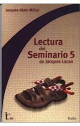Papel LECTURA DEL SEMINARIO 5 DE JACQUES LACAN