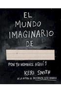 Papel MUNDO IMAGINARIO DE .... (LIBROS SINGULARES 8098433)