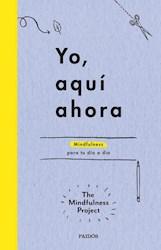 Papel Yo, Aqui Ahora (Mindfulness)
