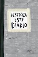 Papel DESTROZA ESTE DIARIO (TAPA GRIS)