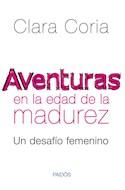 Papel AVENTURAS EN LA EDAD DE LA MADUREZ UN DESAFIO FEMENINO (CONSULTORIO PAIDOS)