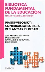 Papel Piaget-Vigotsky Contribuciones Para Replantear El Debate