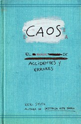 Libro Caos  El Manual De Accidentes Y Errores