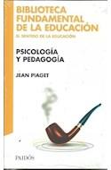 Papel PSICOLOGIA Y PEDAGOGIA (COLECCION BIBLIOTECA FUNDAMENTAL DE LA EDUCACION)