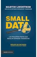 Papel SMALL DATA LAS PEQUEÑAS PISTAS QUE REVELAN GRANDES TENDENCIAS (PAIDOS EMPRESA)