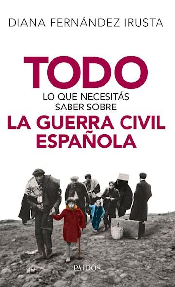 E-book Todo Lo Que Necesitás Saber Sobre La Guerra Civil Española