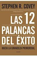 Papel 12 PALANCAS DEL EXITO HACIA LA GRANDEZA PRIMORDIAL (COLECCION BIBLIOTECA COVEY)