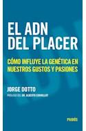 Papel ADN DEL PLACER COMO INFLUYE LA GENETICA EN NUESTROS GUSTOS Y PASIONES