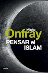 Libro Pensar El Islam