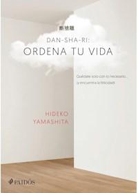 Papel Dan-Sha-Ri: Ordena Tu Vida