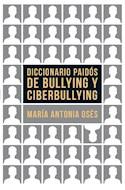 Papel DICCIONARIO PAIDOS DE BULLYING Y CIBERBULLYING (LEXICON 8043143)