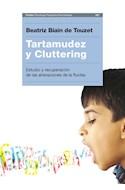 Papel TARTAMUDEZ Y CLUTTERING ESTUDIO Y RECUPERACION (PSICOLOGIA PSIQUIATRIA PSICOTERAPIA) (RUSTICA)