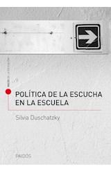 Papel POLITICA DE LA ESCUCHA EN LA ESCUELA