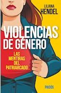 Papel VIOLENCIAS DE GENERO LAS MENTIRAS DEL PATRIARCADO (RUSTICA)