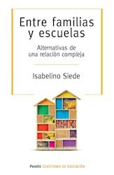 Libro Entre Familias Y Escuelas
