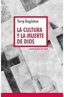 Papel CULTURA Y LA MUERTE DE DIOS (ESPACIO DEL SABER 99)