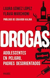 Papel Drogas Adolescentes En Peligro Padres Desorientados