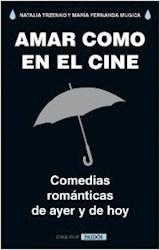 Libro Amar Como En El Cine
