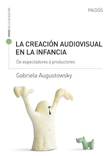 E-book La Creación Audiovisual En La Infancia