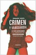 Papel CRIMEN Y VANGUARDIA EL CASO SCHOKLENDER Y EL SURGIMIENTO DEL UNDERGROUND EN BUENOS AIRES (9096337)