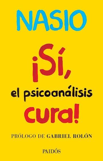 Papel ¡Sí, El Psicoanálisis Cura!