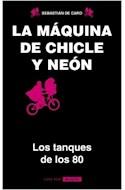 Papel MAQUINA DE CHICLE Y NEON LOS TANQUES DE LOS 80 (9091029) (COLECCION CINE POP)