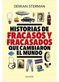Papel Historias De Fracasos Y Fracasados Que Cambiaron El Mundo