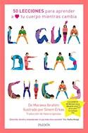Papel GUIA DE LAS CHICAS 50 LECCIONES PARA APRENDER A AMAR TU CUERPO MIENTRAS CAMBIA (RUSTICA)