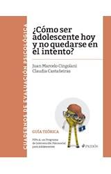 Test COMO SER ADOLESCENTE HOY Y NO QUEDARSE EN EL INTENTO