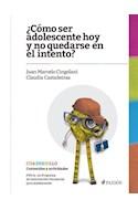 Papel COMO SER ADOLESCENTE HOY Y NO QUEDARSE EN EL INTENTO CUADERNILLO CONTENIDOS Y ACTIVIDADES