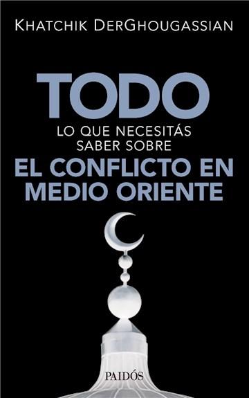 E-book Todo Lo Que Necesitás Saber Sobre El Conflicto En Medio Oriente