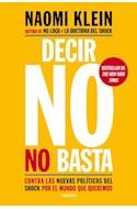 Papel DECIR NO NO BASTA CONTRA LAS NUEVAS POLITICAS DEL SHOCK POR EL MUNDO QUE QUEREMOS (8026995)