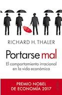 Papel PORTARSE MAL EL COMPORTAMIENTO IRRACIONAL EN LA VIDA ECONOMICA (8027553)