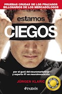 Papel ESTAMOS CIEGOS (COLECCION PAIDOS EMPRESA)