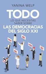 Libro Todo Lo Que Necesitas Saber Sobre Las Democracias Del Siglo Xxi
