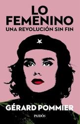 Papel Femenino, Lo - Una Revolucion Sin Fin