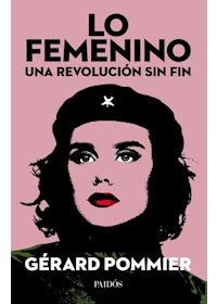 Papel Lo Femenino, Una Revolución Sin Fin