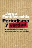 Papel PERIODISMO Y VERDAD CONVERSACIONES CON LOS QUE MANDAN EN LOS MEDIOS