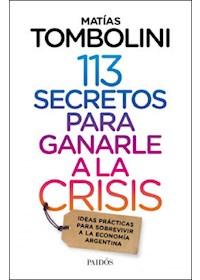 Papel 113 Secretos Para Ganarle A La Crisis